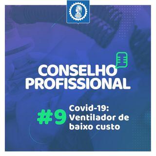 Conselho Profissional #9 – Combate à Covid-19: Ventilador de baixo custo