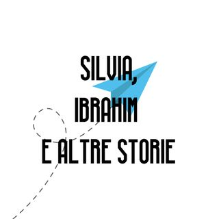 Silvia, Ibrahim e altre storie