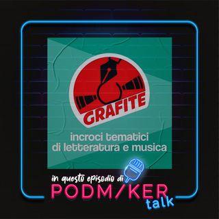 Podmaker Talk presenta: Grafite.
