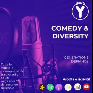 """Comedy & Diversity"" [Generations Defiance]"