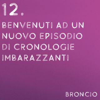12 - Benvenuti ad un nuovo episodio di Cronologie Imbarazzanti