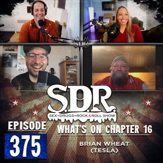 Brian Wheat (Tesla) - What's On Chapter 16