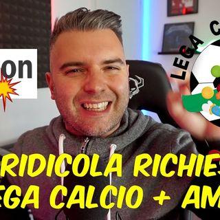 RIDICOLA RICHIESTA LEGA CALCIO, AMAZON ENTRA NEL CALCIO ITALIANO