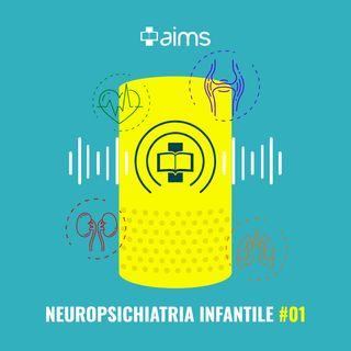 #01 - Il Processo diagnostico in Neuropsichiatria Infantile