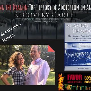 Slaying the Dragon:The History of Addiction in America with Rich & Melissa Jones