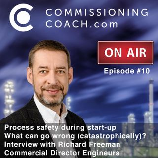 #10 - Process safety during start-up - Interview with Richard Freeman