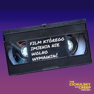 Film, którego imienia nie wolno wymawiać