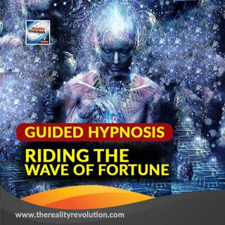 #93 GUIDED HYPNOSIS: RIDING THE WAVE OF FORTUNE 111HZ 432HZ 528HZ 777HZ