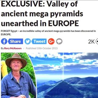European Pyramids Discovered: Much Older/Bigger Than Egypt's!