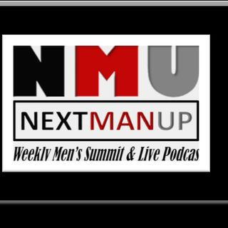 NEXT MAN UP  WEEKLY MEN'S SUMMIT