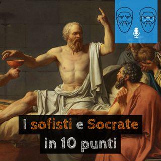 I sofisti, Socrate e le scuole socratiche in 10 punti