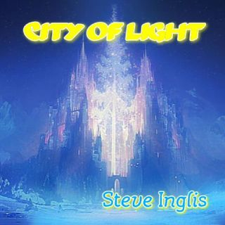 City of Light - Steve Inglis