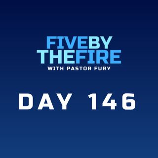 Day 146 -  A 3-Part Exam