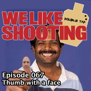 WLS Double Tap 067 - Thumb with a face
