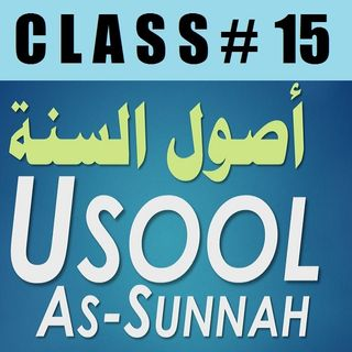 Usool as-Sunnah of Imaam Ahmad - Part 15