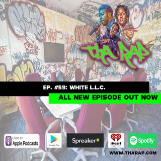 White LLC - Episode 59