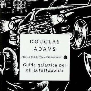 """Incipit """"Guida galattica per gli autostoppisti"""" di Douglas Adams"""