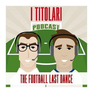 Ep. 15 - The Football Last Dance