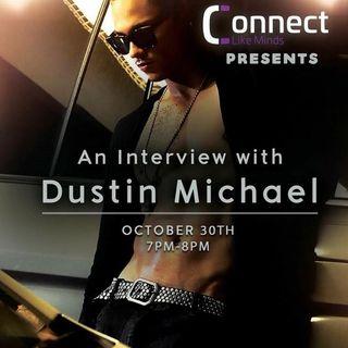 Dustin Michael Interview