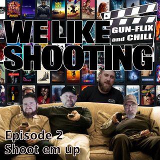 WLS Gunflix & Chill 002 - Shoote Em Up