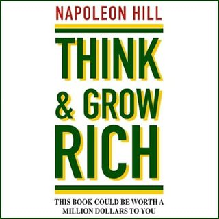 Chap 1- Think And Grow Rich- Napoléon Hill