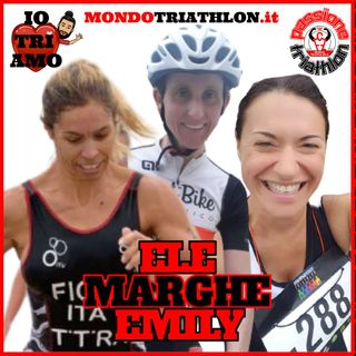 Passione Triathlon n° 133 🏊🚴🏃💗 Ele Marghe Emily