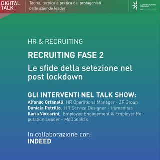 Talk Show Recruiting Fase 2: Le sfide della selezione nel post lockdown | Indeed
