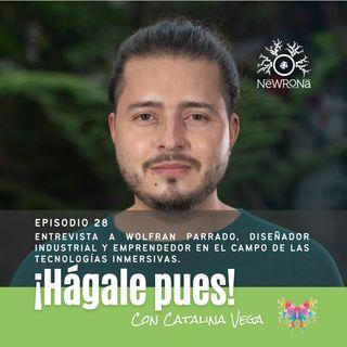 Episodio 28_Entrevista a Wolfran Parrado