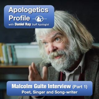 21 Malcolm Guite Interview Part 1: The Role of Imagination in Defending the Christian Faith