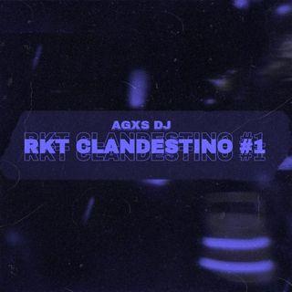 Rkt Clandestino #1