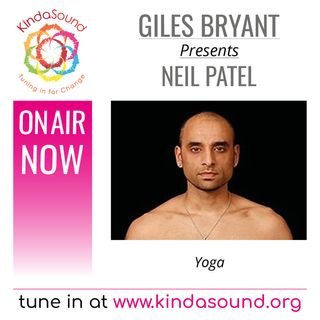 Neil Patel: Yoga (Awakening with Giles Bryant)