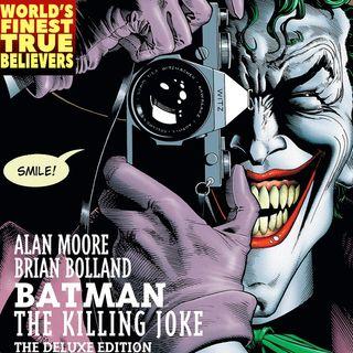 The Killing Joke : World's Finest True Believers