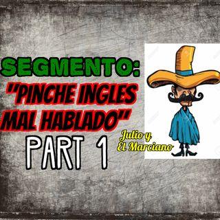Segmento: Pinche ingles mal hablado parte 1
