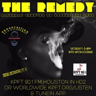 The Remedy Ep 161 July 4th, 2020 (Social Distancing, Pt. 14)