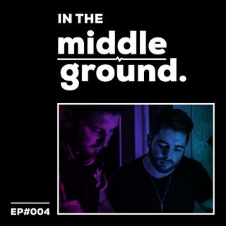 In The MiddleGround #004