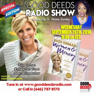 New York Times Mega Bestselling Author Suze Orman on Good Deeds Radio Show