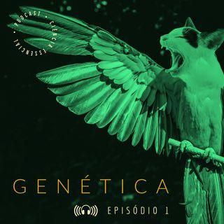 GENÉTICA: Herança genética