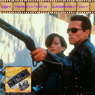 FF: 027: Terminator 2: Judgment Day