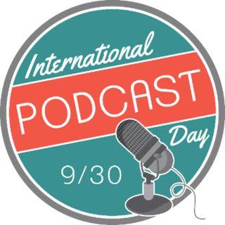 International Podcast Day is 9/30 #internationalpodcastday
