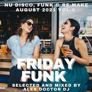 #159 - Friday Funk - August 2021 vol.4