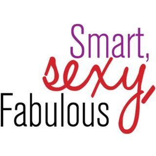 Fierce, Fabulous, Smart & Sexy