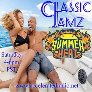 Classic Jamz *Summer Heat* 8/15/2020