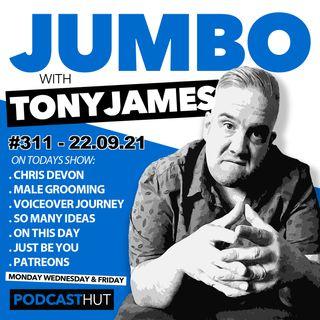 Jumbo Ep:311 - 22.09.21 - Chris Devon - Voice Actor - Audiobook Narrator - YouTube Creator.