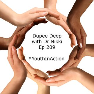 Dupee Deep: Episode 209 - #YouthInAction