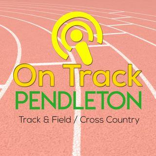 On Track: Pendleton