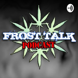 Frost Talk Podcast