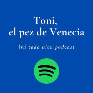 Toni, el pez de Venecia