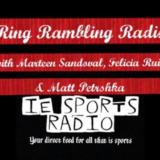 Ring Rambling Radio- Labor Day Is ALL OUT