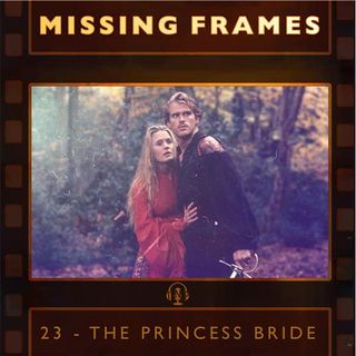 Episode 23 - The Princess Bride