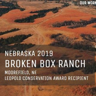 Russ Sundstrom - Broken Box Ranch, 2019 Leopold Conservation Award Recipient